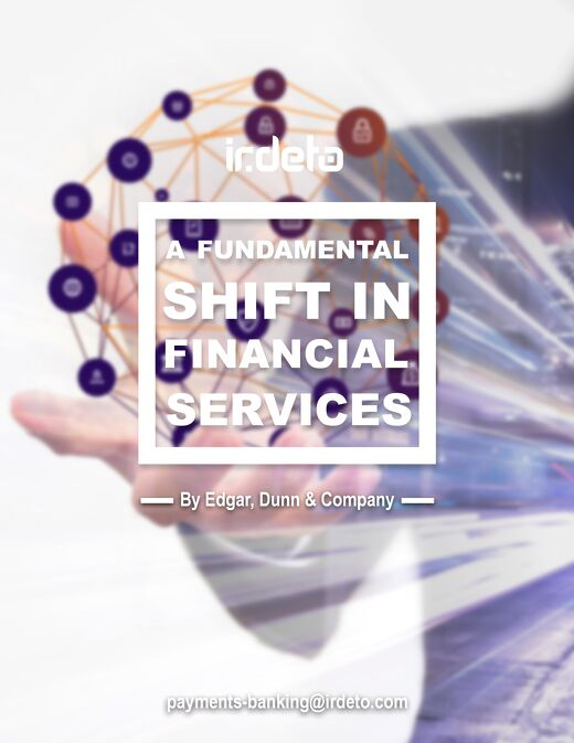 White paper: A fundamental shift in financial services