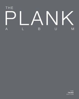 The Plank Album Third Edition