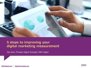 5 steps to improving your digital marketing measurement