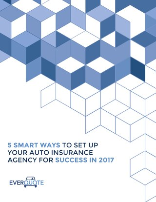 5 Smart Ways to Set Up Your Auto Insurance Agency for Success in 2017
