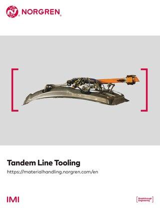 Tandem Line Tooling