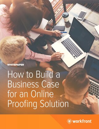 How to Build a Business Case for an Online Proofing Solution