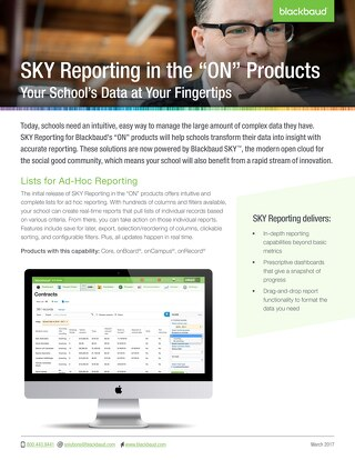 "SKY Reporting in the ""ON"" Products Your School's Data at Your Fingertips"