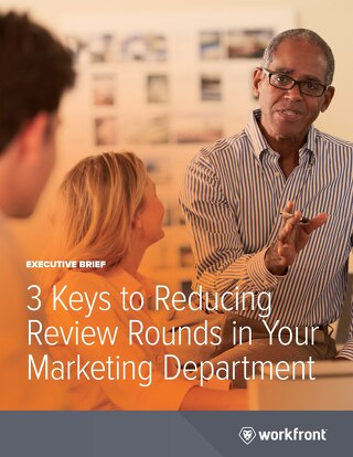 The 3 Keys to Reducing Review Rounds in Your Marketing Department