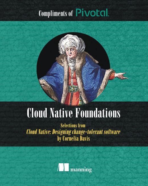 Cloud-Native: Designing Change Tolerant Software