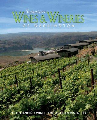 Signature Wines & Wineries-Washington Book Preview