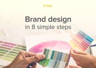 Brand design in 8 simple steps