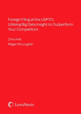 LexisNexisIP_Whitepaper_Foreign Filing at the USPTO