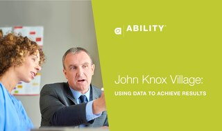 John Knox Village: Using Data to Achieve Results