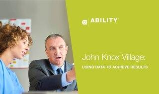 John Knox Village: Using Data to Achieve Results