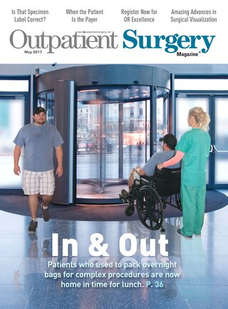 In & Out - May 2017 - Outpatient Surgery Magazine