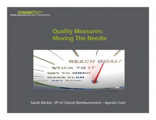 Sarah Becker: Quality Measures: Moving the Needle