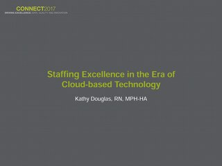 Kathy Douglas: Staffing Excellence in the Era of Cloud-Based Technology