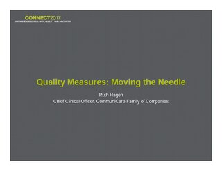 Ruth Hagen: Quality Measures: Moving the Needle