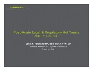 Janet Feldkamp: Post-Acute Legal and Regulatory Hot Topics