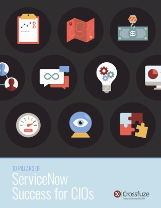 10 Pillars of ServiceNow Success for CIOs