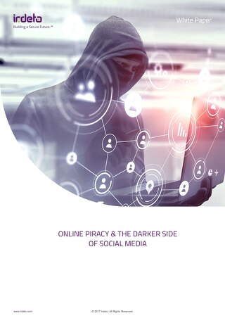 White Paper: Online piracy and the darker side of social media