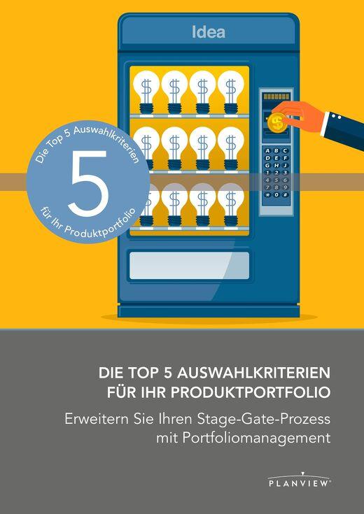 Top 5 Evaluation Criteria for Your Product Portfolio
