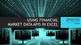 Using Financial Market Data APIs in Excel