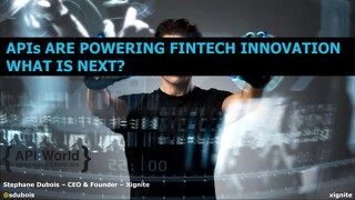 APIs Are Powering Fintech Innovation. What Is Next?