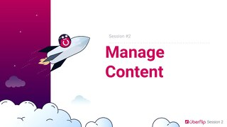 Session 2 - Manage Content - Slidedeck