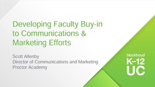 Developing Faculty Buy-in to Communications & Marketing Efforts