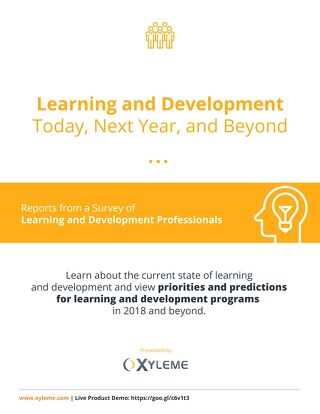 Learning and Development Today, Tomorrow, and Beyond