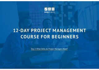 Day 2: What Skills Do Project Managers Need?