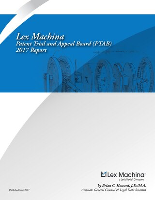 LexMachina 2017 PTAB Report