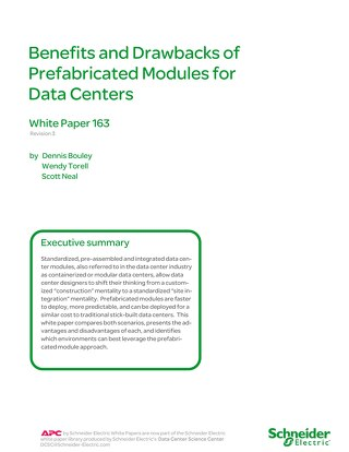 WP 163 - Benefits and Drawbacks of Prefabricated Modules for Data Centers
