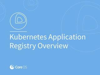 Kubernetes Application Registration Overview