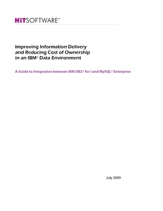 Improving Information Delivery and Reducing Cost of Ownership in an IBM Data Environment