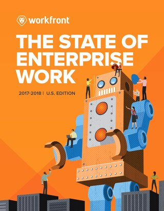 2017-2018 State of Enterprise Work Report: U.S. Edition