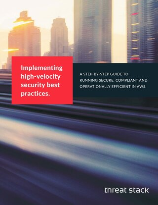 Implementing High-Velocity Security Best Practices