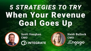 5 Strategies to Try When Your Revenue Goals Go Up Slide Deck | Engagio