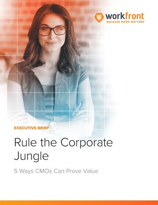 Rule the Corporate Jungle: 5 Ways CMOs Can Prove Value