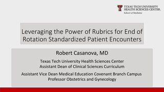 AOT Seattle - Leveraging the Power of Rubrics for End of Rotation Standardized Patient Encounters