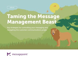 Strategies for Controlling the Messaging in Your Customer Communications
