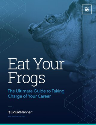 Eat Your Frogs: The Ultimate Guide to Taking Charge of Your Career
