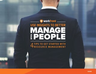 Use Insights to Better Manage Your People: 4 Tips to Get Started with Resource Management