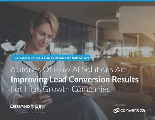 6 Stories of How AI Improves Lead Conversion Results 061518