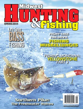 Spring 2014 Midwest Hunting & Fishing Magazine