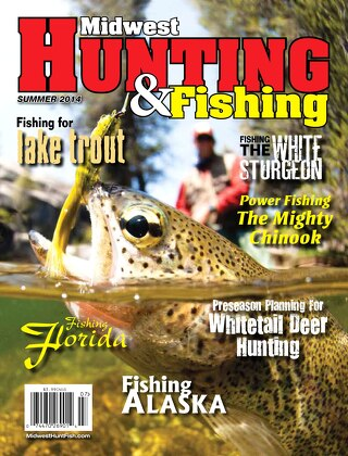 Summer 2014 Midwest Hunting & Fishing Magazine