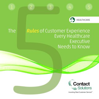 5 Rules of CX for Healthcare
