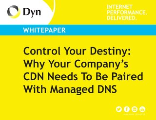 Why Your Company's CDN Needs To Be Paired With Managed DNS