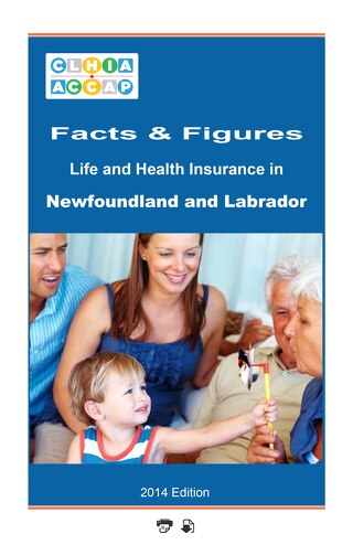 Life and Health Insurance in Newfoundland and Labrador 2014 Edition