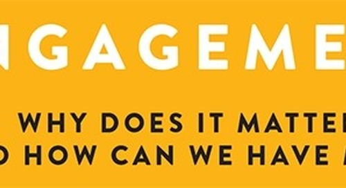 Employee Engagement: Does It Matter?