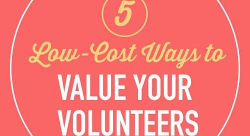 5 Volunteer Appreciation Ideas that Won't Break the Bank