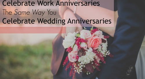 4 Ways Celebrating Work & Wedding Anniversaries Are Exactly The Same