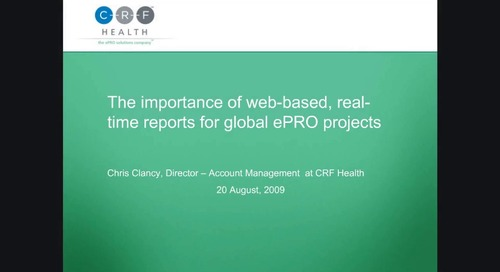 The Importance of Web-Based, Real-Time Reports for Global ePRO Projects